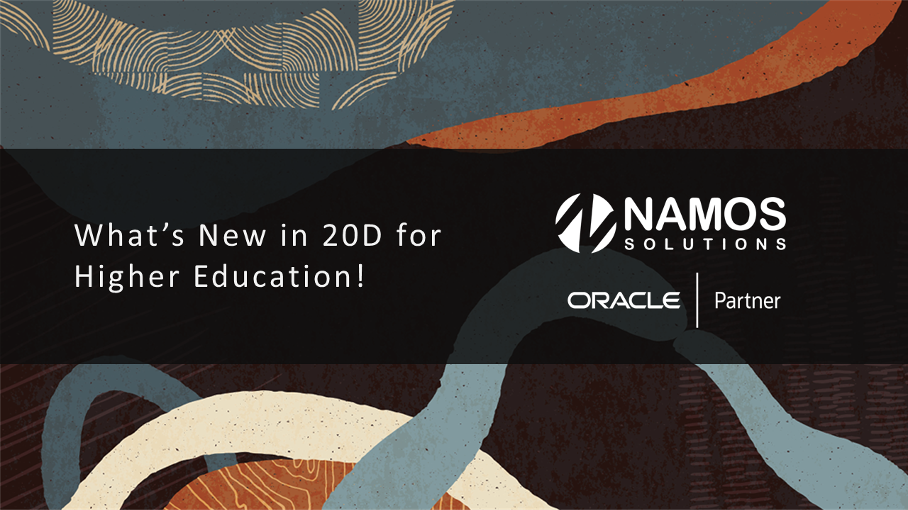 BLOG: What's New in Oracle 20D for Higher Education?