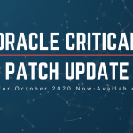 Keep your Oracle Estate Compliant and Secure – Patch Now!