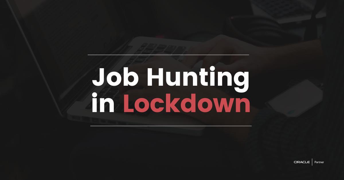 Job Hunting in Lockdown