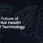 The Future of Mental Health and Technology