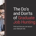 The Do's and Don'ts of Graduate Job Hunting
