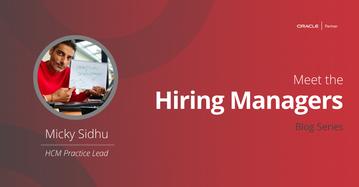 Meet The Hiring Managers – Micky Sidhu