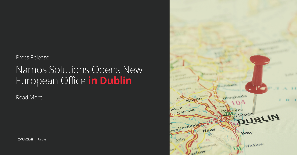 Namos Solutions Opens New European Office in Dublin