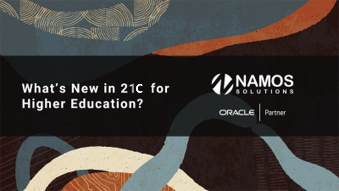 What's New in Oracle 21C for Higher Education?
