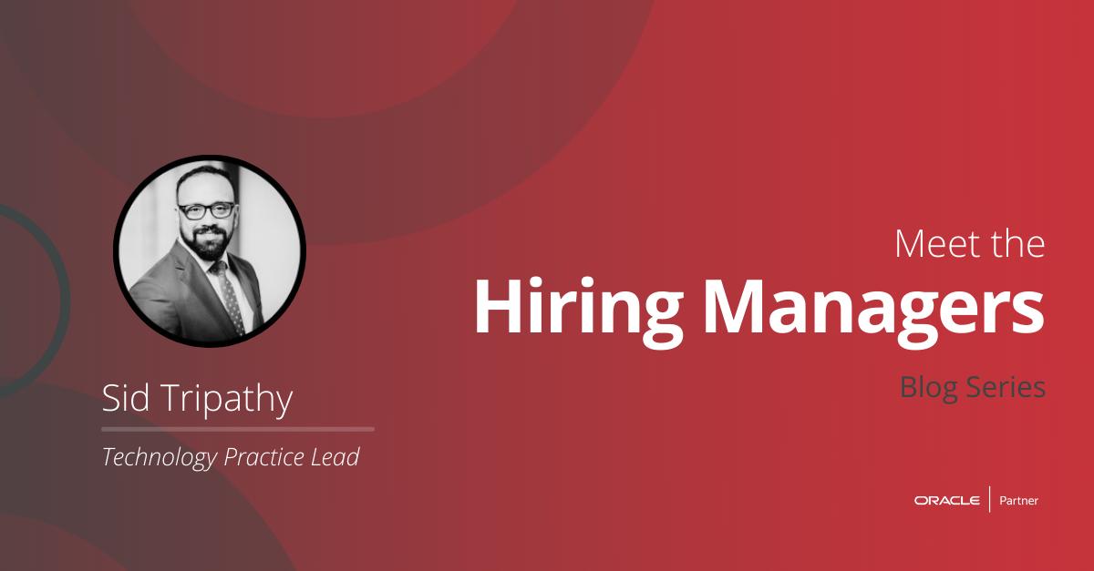Meet The Hiring Manager: Sid Tripathy